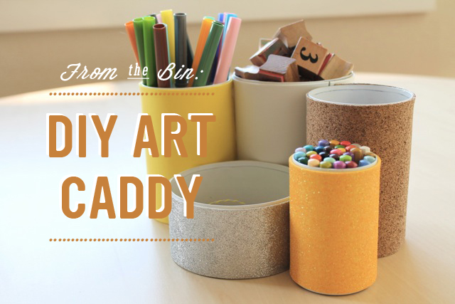 From the Bin: DIY Art Caddy