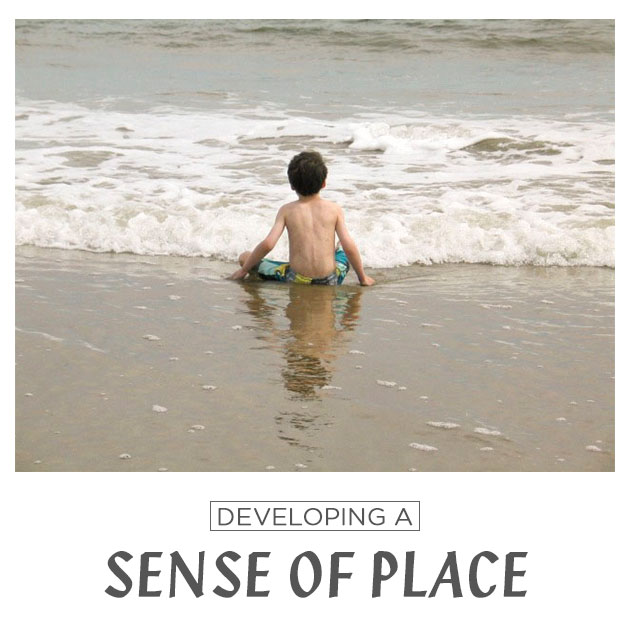 Developing a Sense of Place