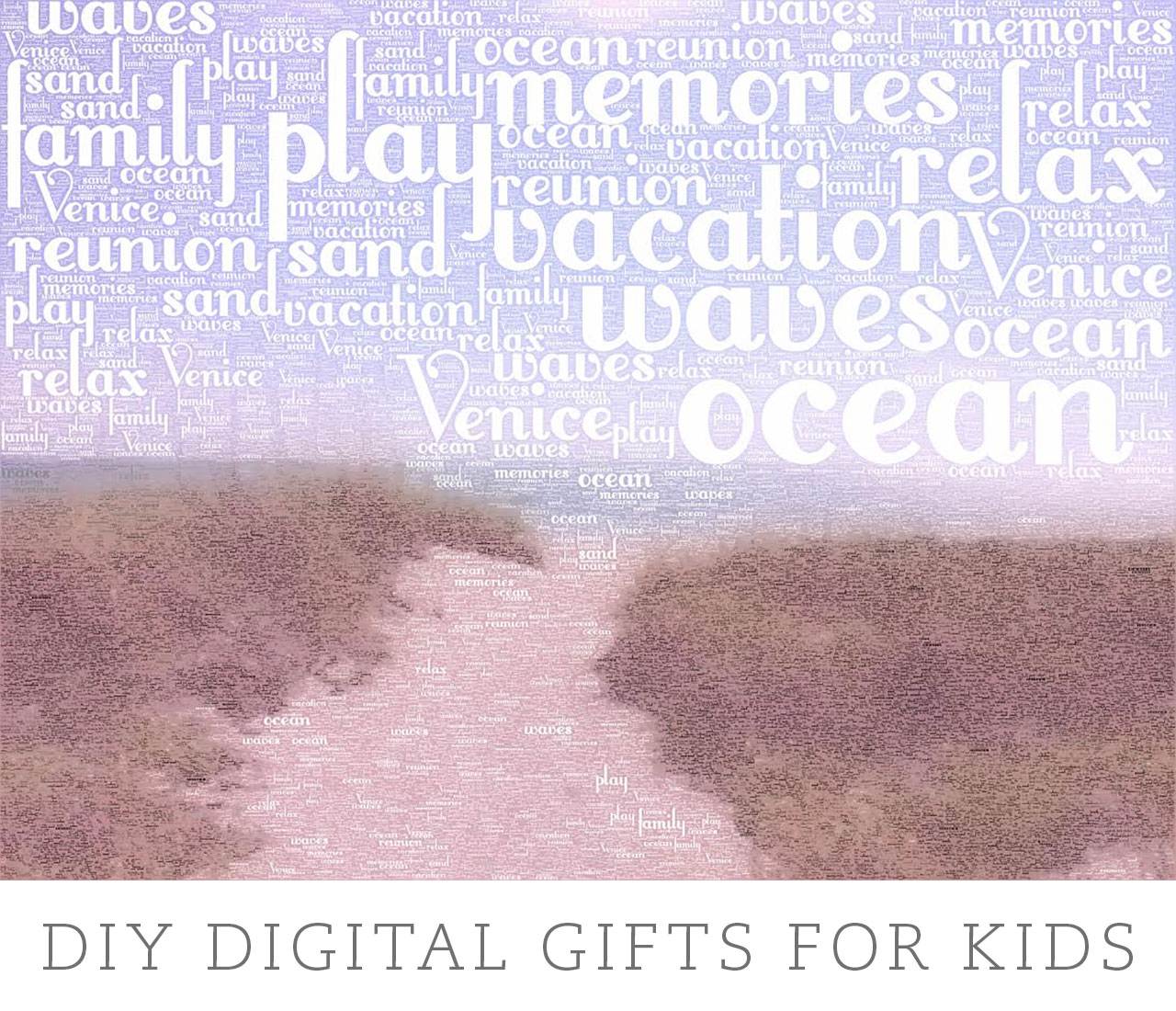 DIY Digital Gifts for Kids