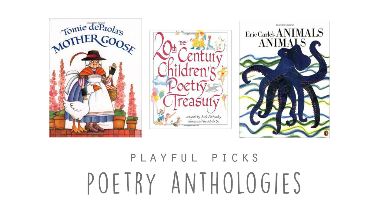 Playful Picks: Poetry Anthologies