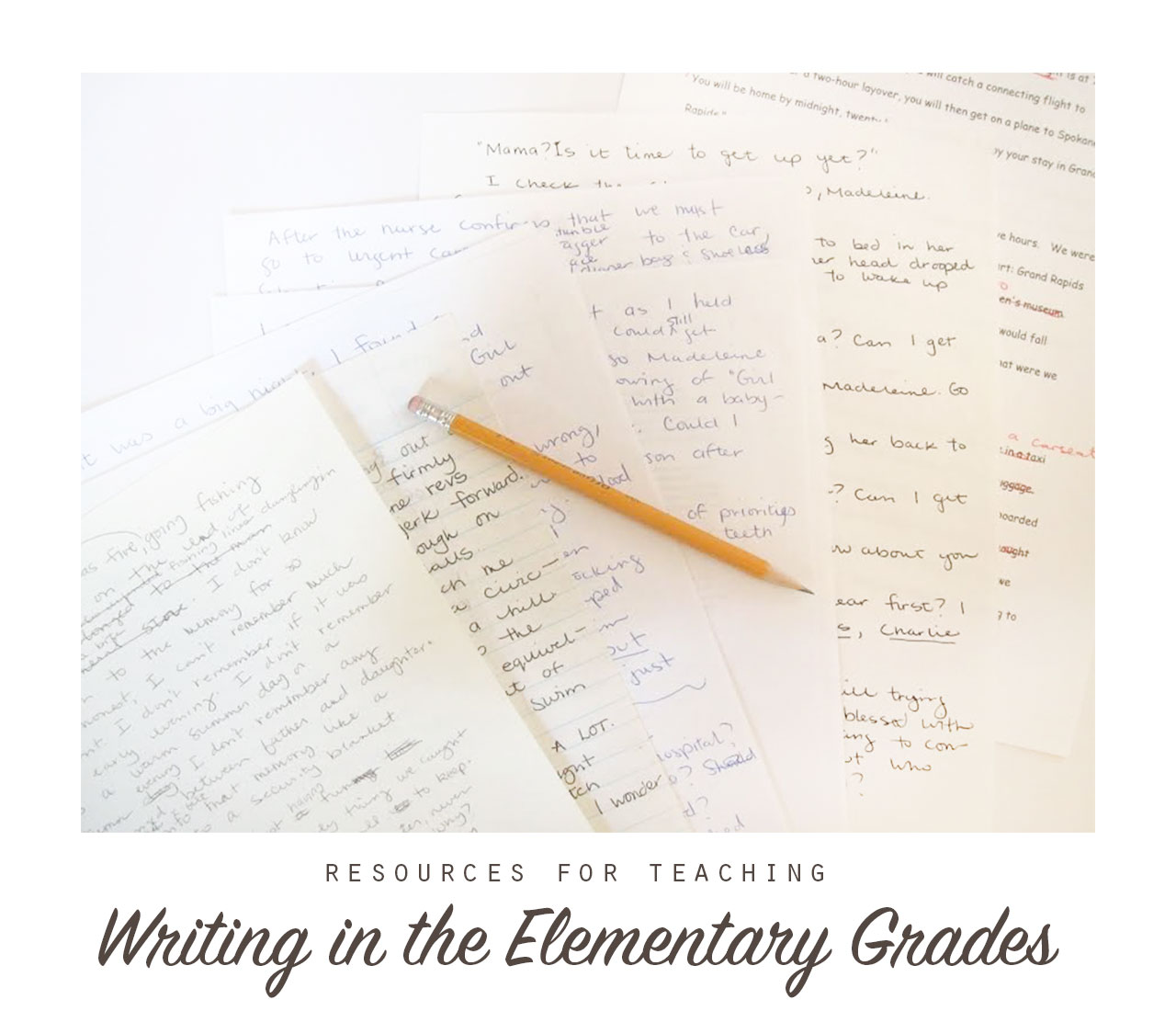 Resources for Teaching Writing in the Elementary Grades