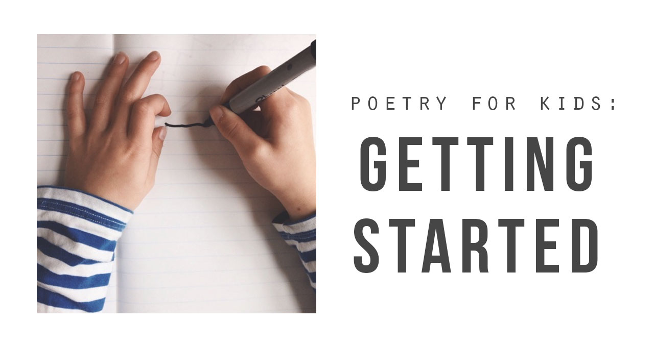 Poetry for Kids: Getting Started