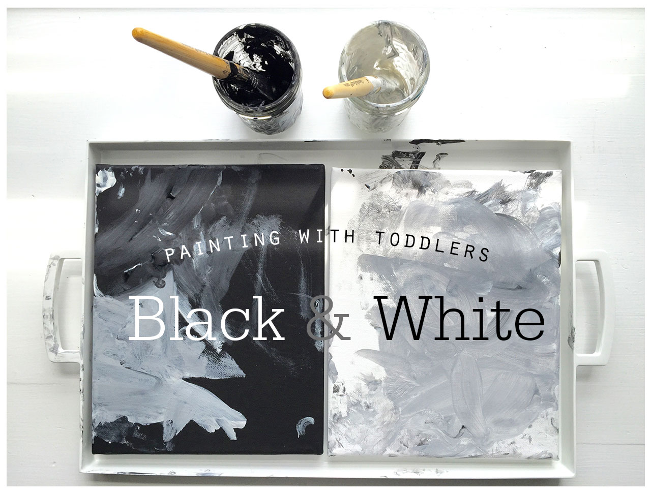 Painting With Toddlers Black And White Playful Learning