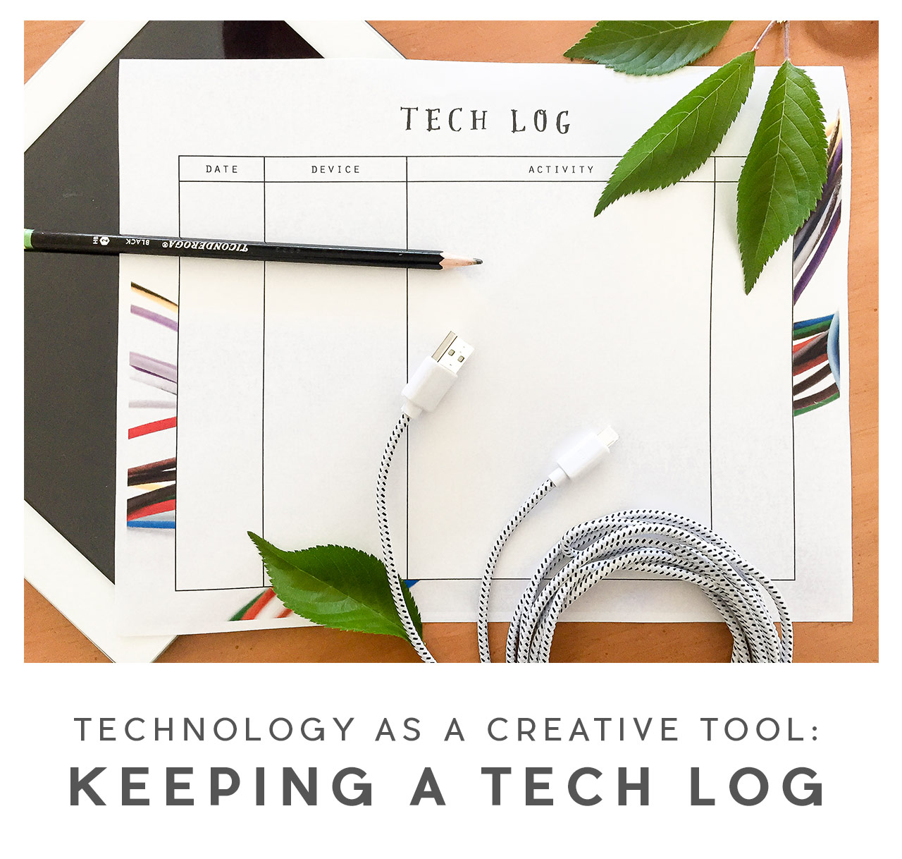 Playful Learning: Keeping a Tech Log