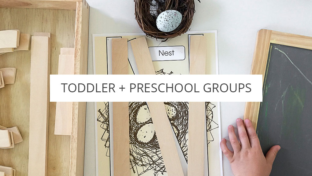 Toddler and Preschool Groups
