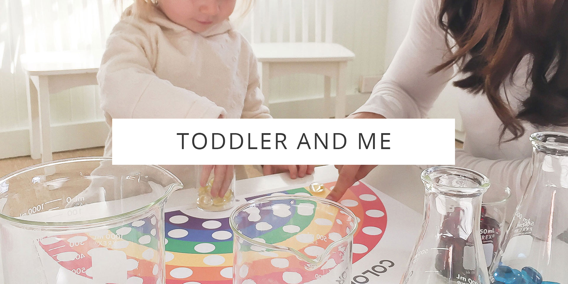 Toddler and Me