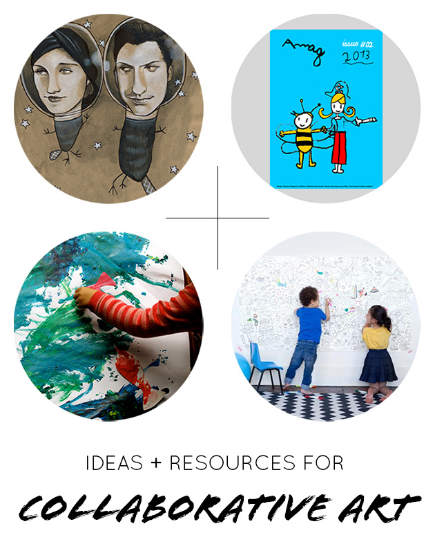 Ideas + Resources for Collaborative Art