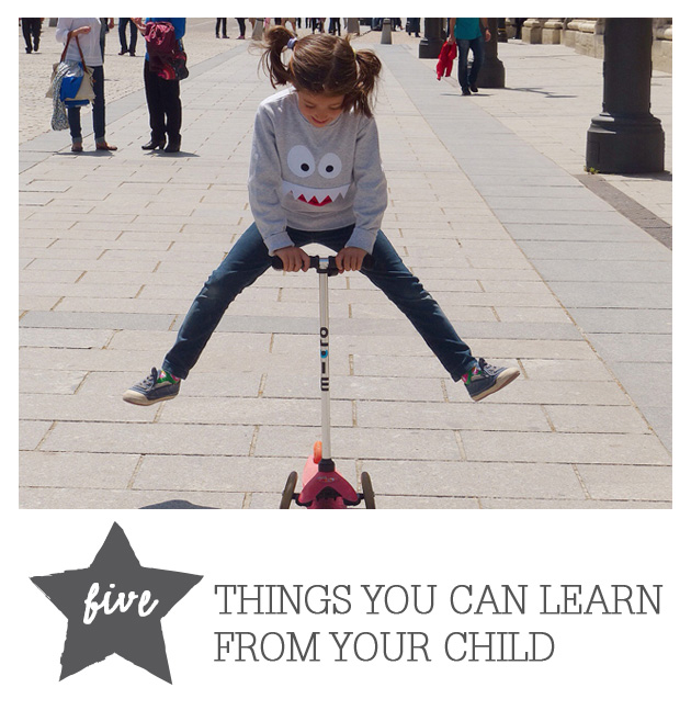 5 Things You Can Learn From Your Child